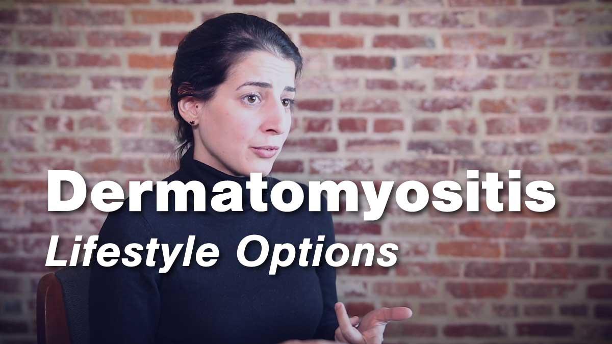 Dermatomyositis Lifestyle Considerations