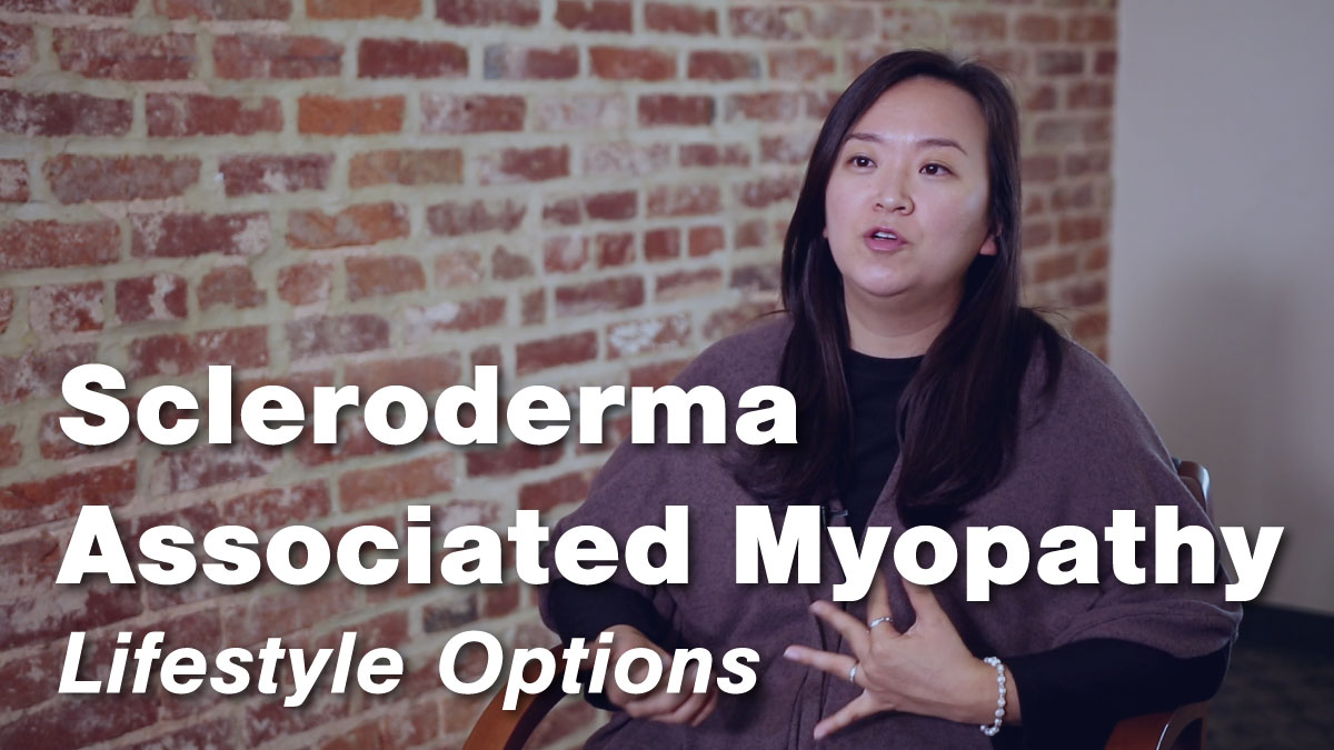Living with Scleroderma Associated Myopathy